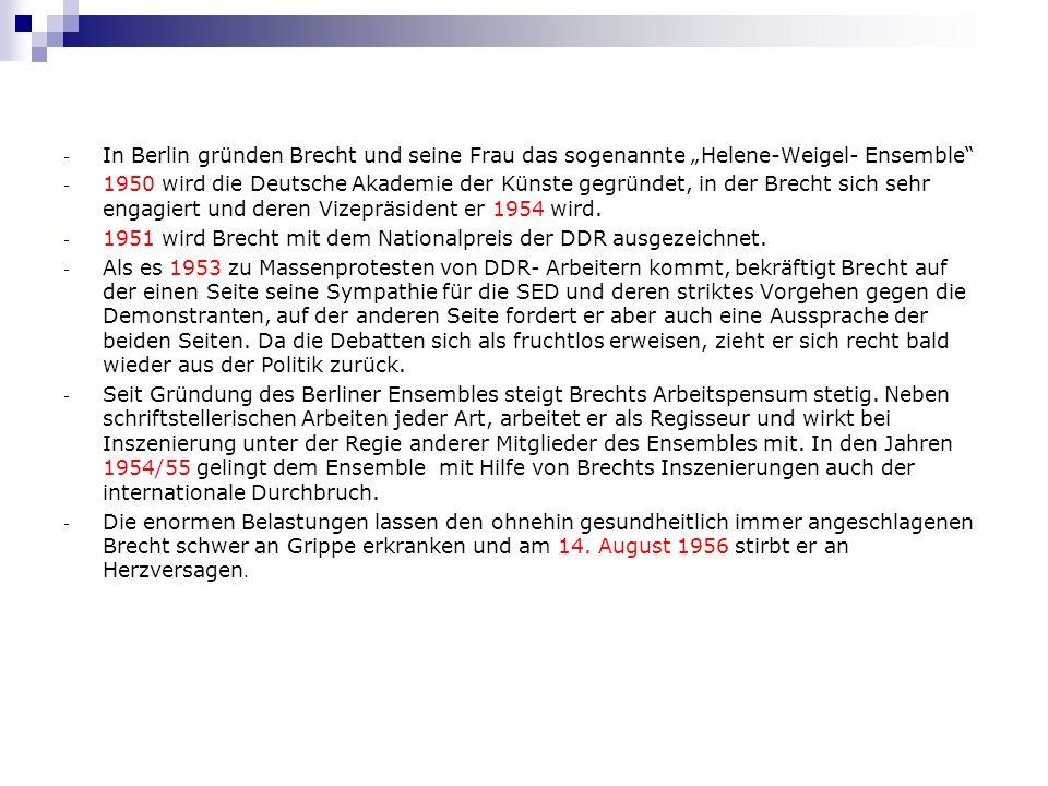 """In Berlin gründen Brecht und seine Frau das sogenannte """"Helene-Weigel- Ensemble"""