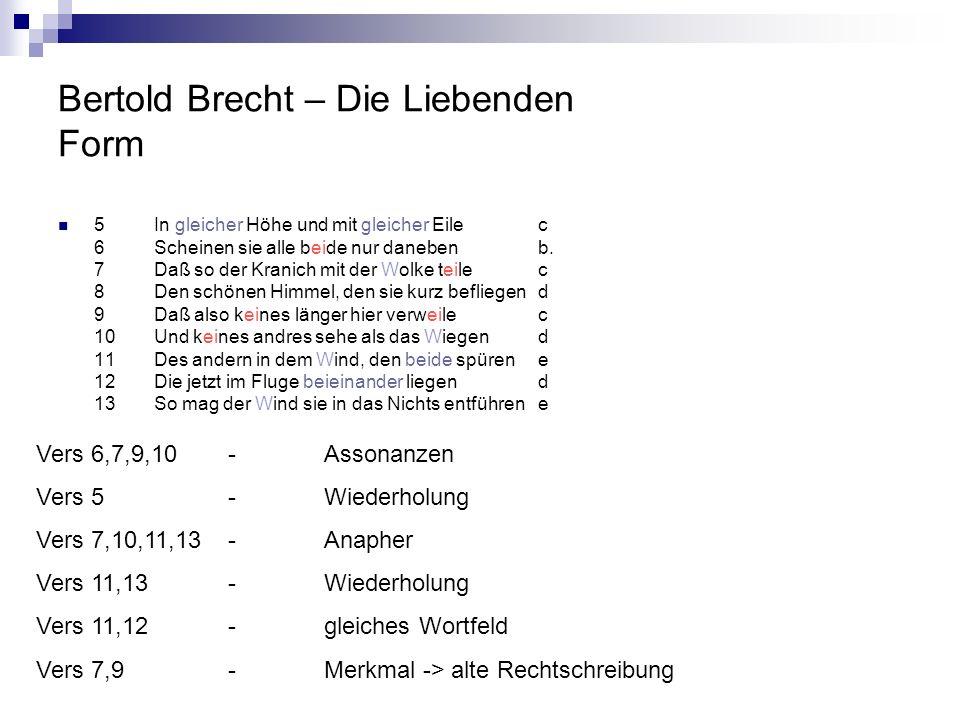 Bertold Brecht – Die Liebenden Form