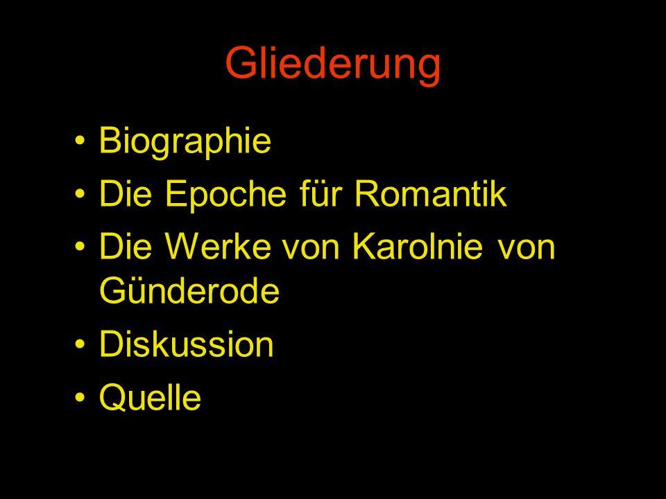 Gliederung Biographie Die Epoche für Romantik