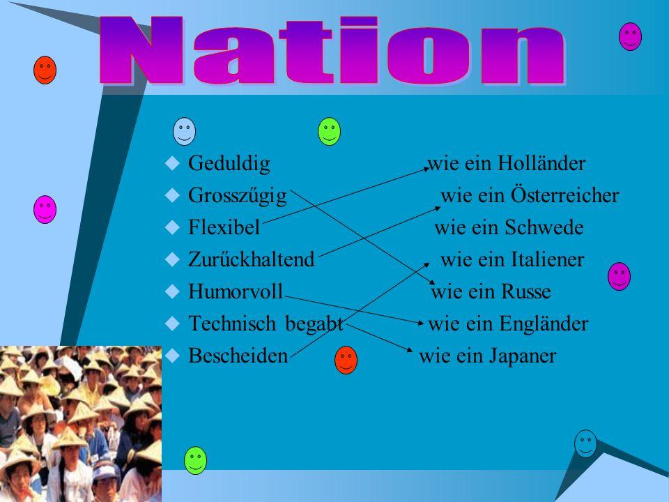 Nation Geduldig wie ein Holländer Grosszűgig wie ein Österreicher