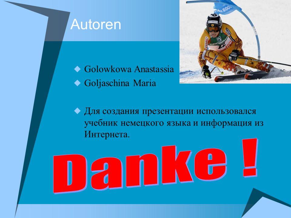 Autorеn Danke ! Golowkowa Anastassia Goljaschina Maria