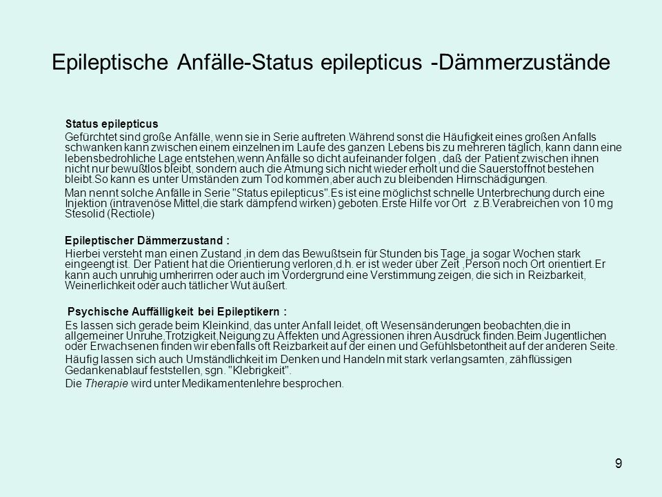 Epileptische Anfälle-Status epilepticus -Dämmerzustände