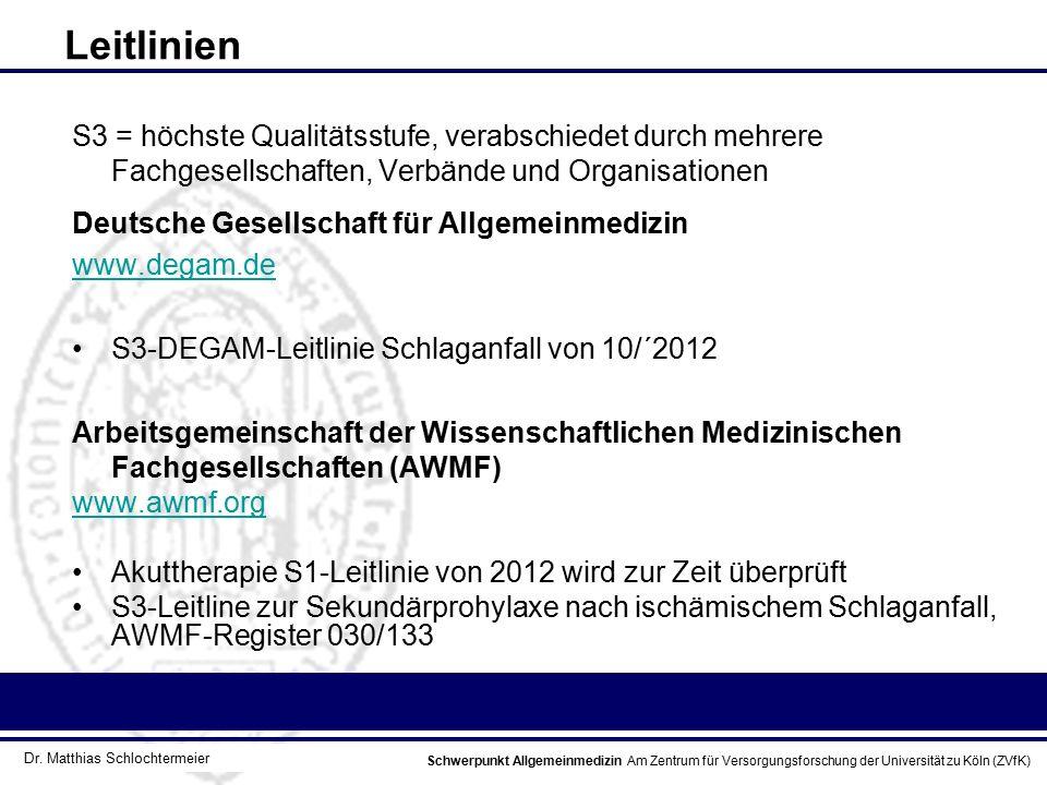Leitlinien S3 = höchste Qualitätsstufe, verabschiedet durch mehrere Fachgesellschaften, Verbände und Organisationen.