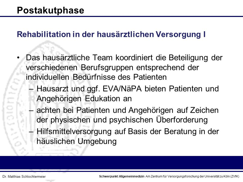 Postakutphase Rehabilitation in der hausärztlichen Versorgung I