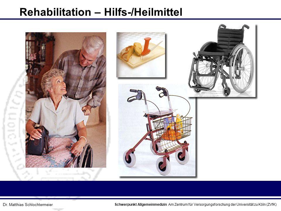 Rehabilitation – Hilfs-/Heilmittel
