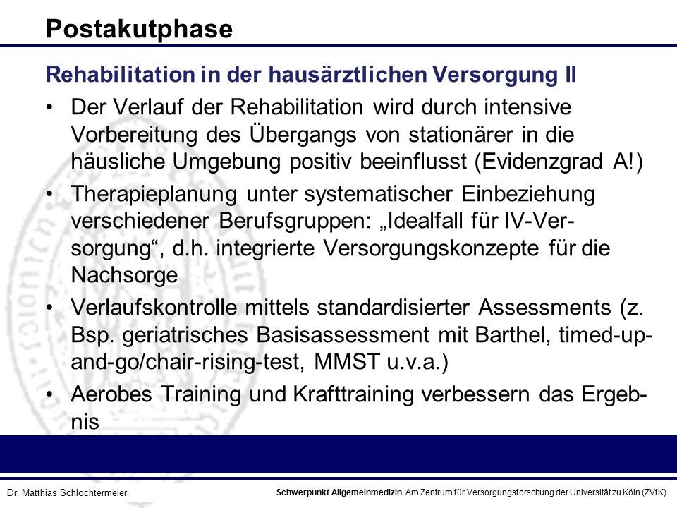 Postakutphase Rehabilitation in der hausärztlichen Versorgung II