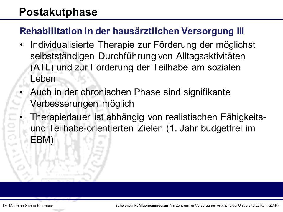 Postakutphase Rehabilitation in der hausärztlichen Versorgung III