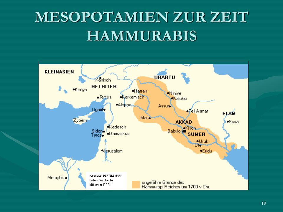 MESOPOTAMIEN ZUR ZEIT HAMMURABIS