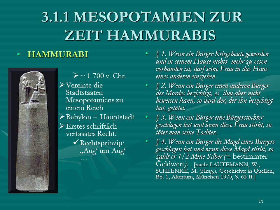 3.1.1 MESOPOTAMIEN ZUR ZEIT HAMMURABIS