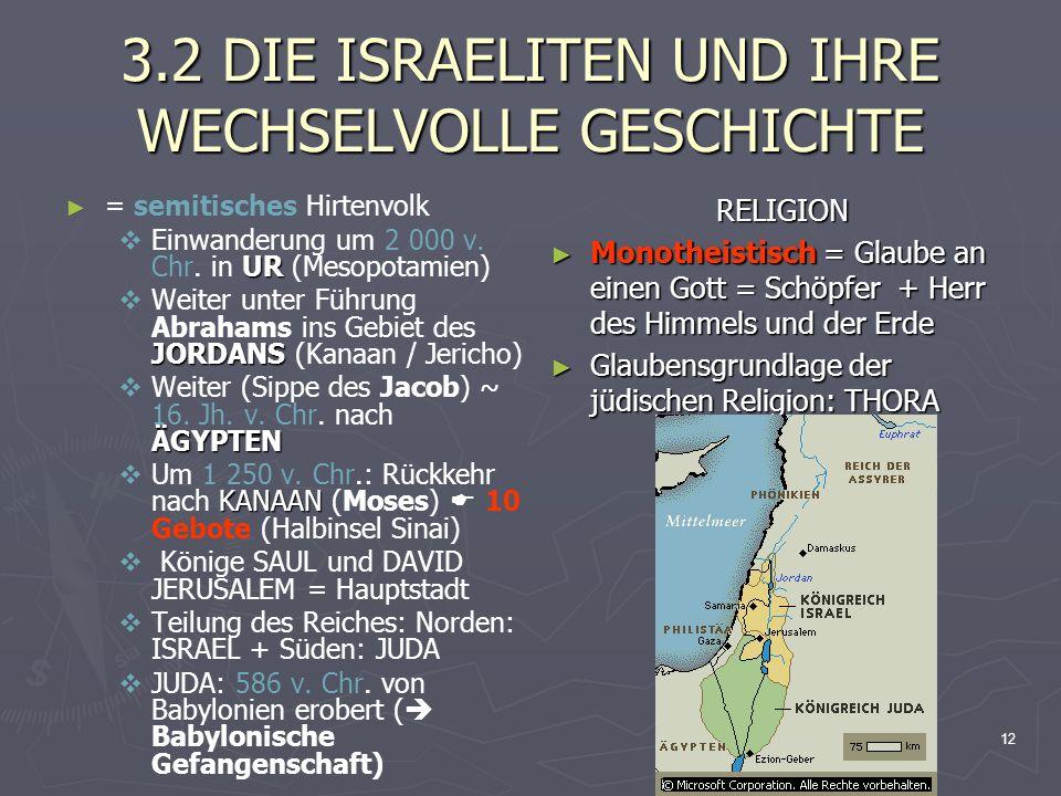 3.2 DIE ISRAELITEN UND IHRE WECHSELVOLLE GESCHICHTE