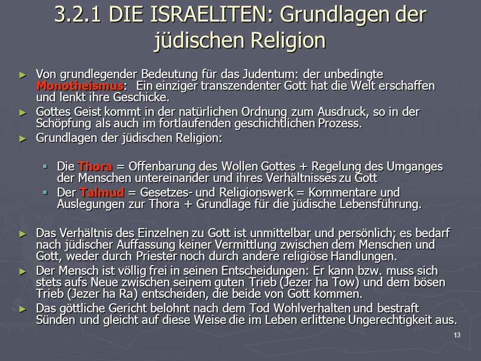 3.2.1 DIE ISRAELITEN: Grundlagen der jüdischen Religion