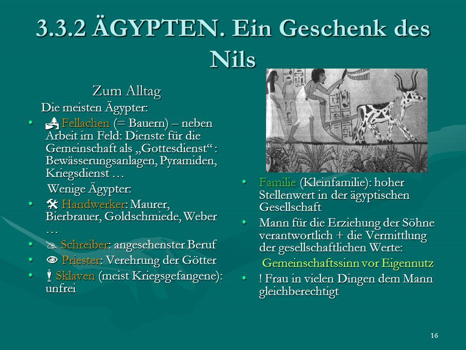 3.3.2 ÄGYPTEN. Ein Geschenk des Nils