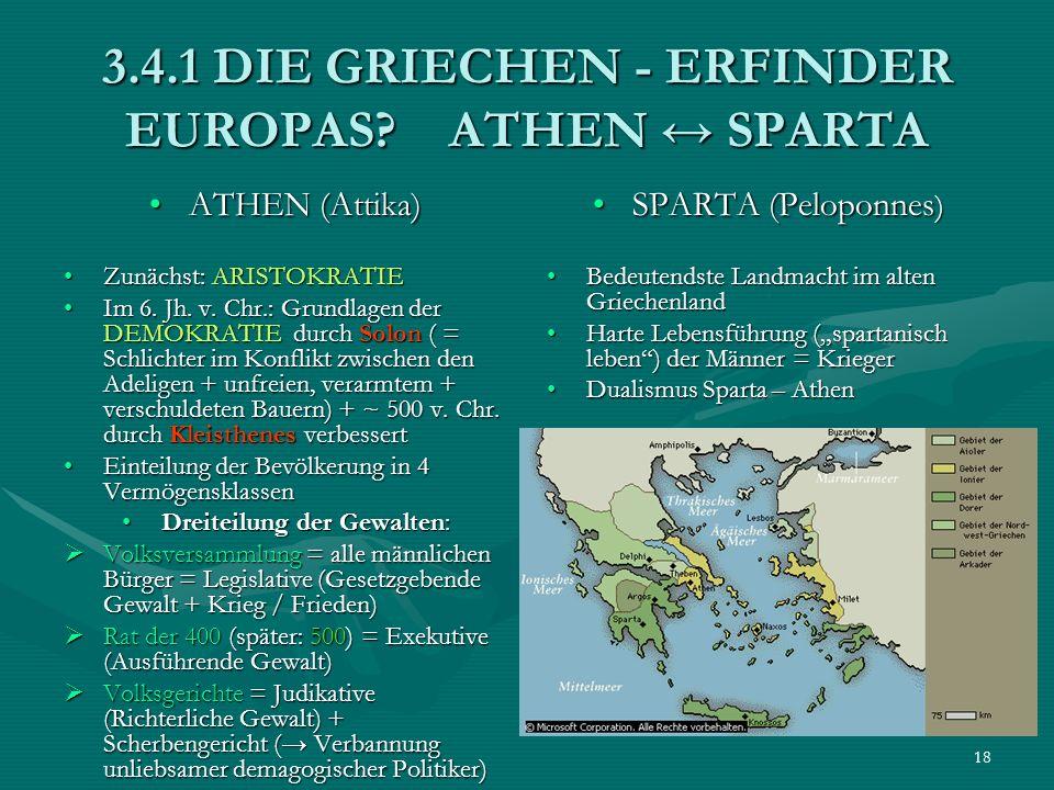 3.4.1 DIE GRIECHEN - ERFINDER EUROPAS ATHEN ↔ SPARTA