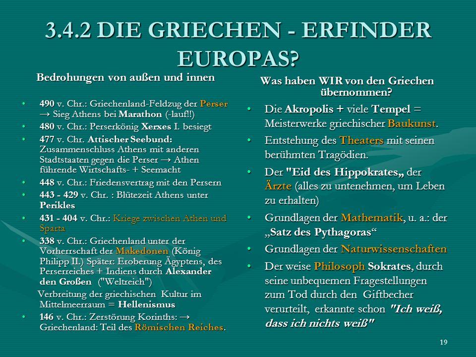 3.4.2 DIE GRIECHEN - ERFINDER EUROPAS