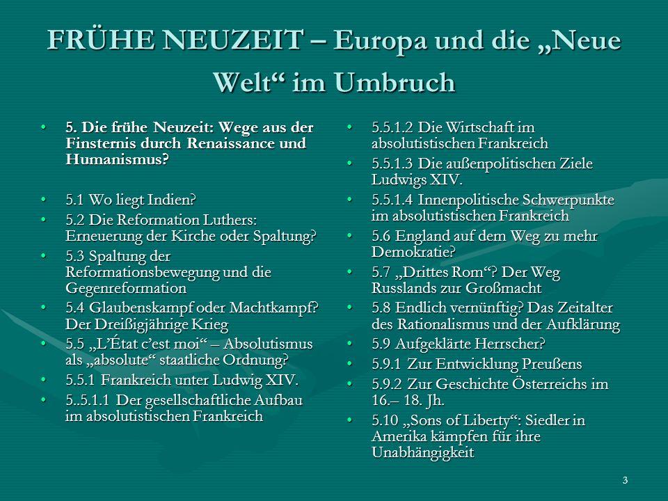 """FRÜHE NEUZEIT – Europa und die """"Neue Welt im Umbruch"""