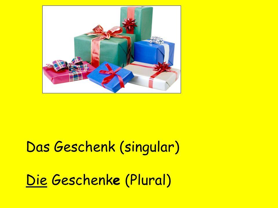 Das Geschenk (singular)