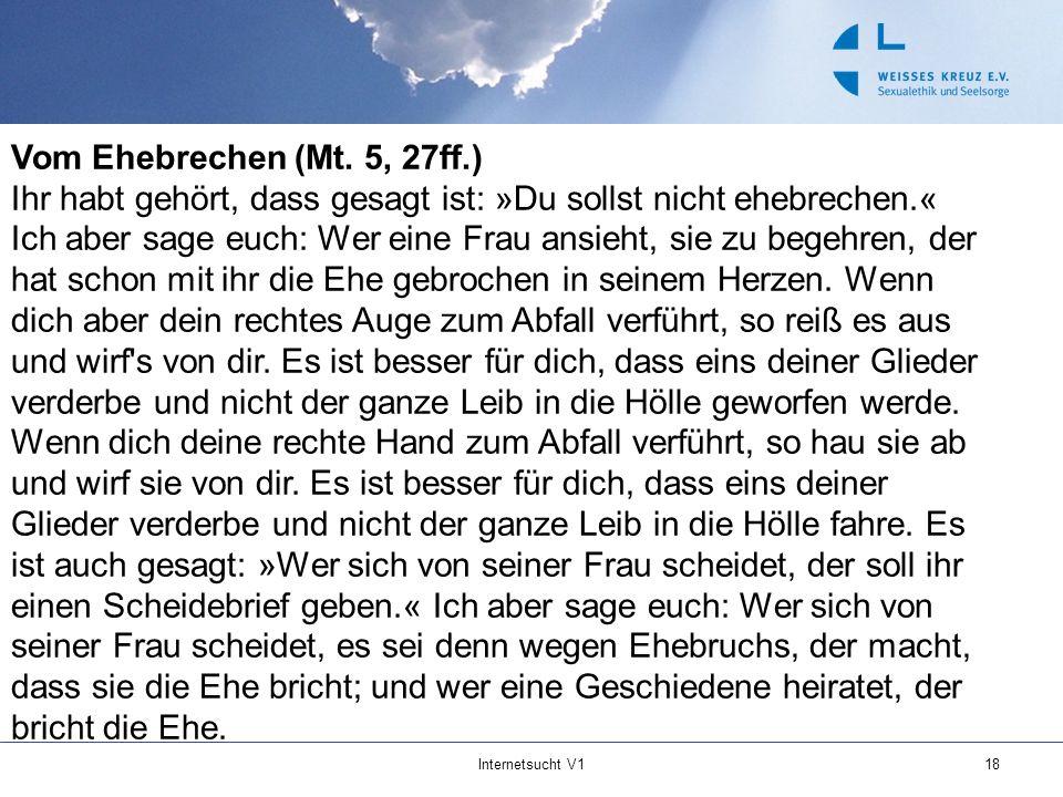 Vom Ehebrechen (Mt. 5, 27ff.)