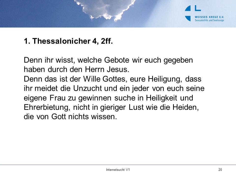 1. Thessalonicher 4, 2ff. Denn ihr wisst, welche Gebote wir euch gegeben haben durch den Herrn Jesus.
