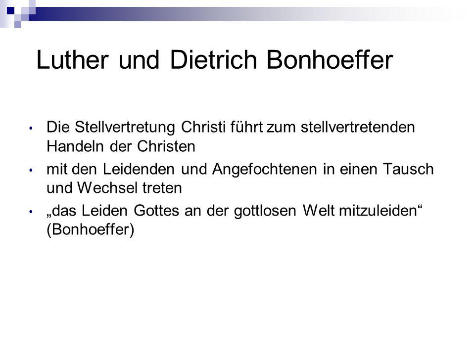 Luther und Dietrich Bonhoeffer