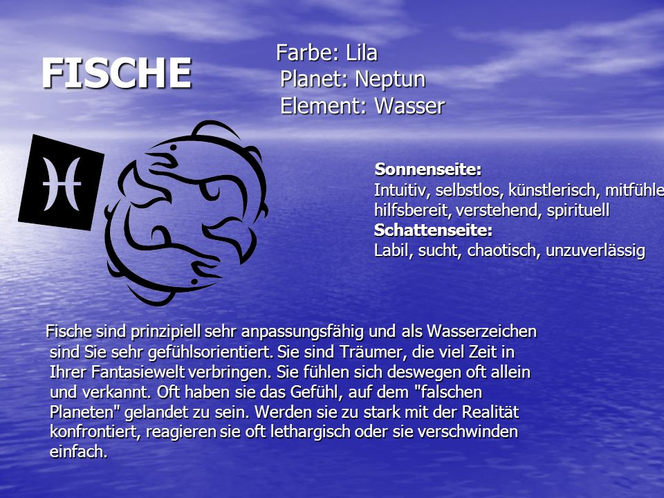 FISCHE Farbe: Lila Planet: Neptun Element: Wasser