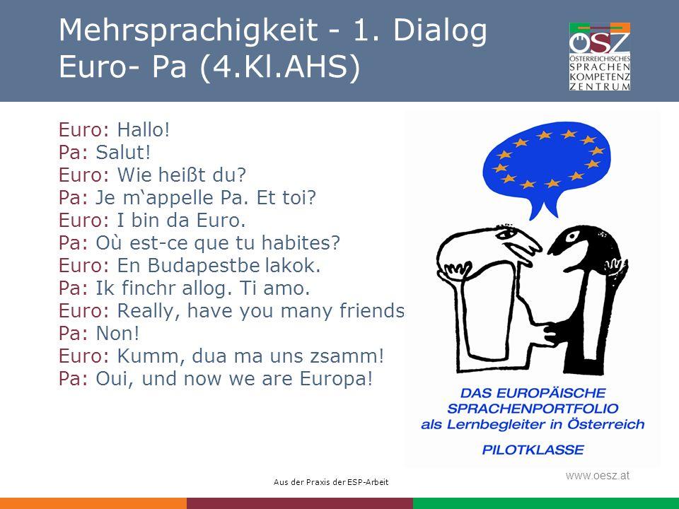 Mehrsprachigkeit - 1. Dialog Euro- Pa (4.Kl.AHS)
