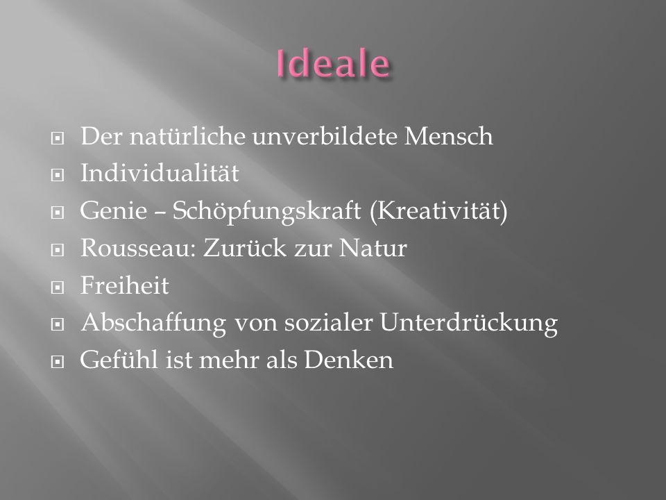 Ideale Der natürliche unverbildete Mensch Individualität