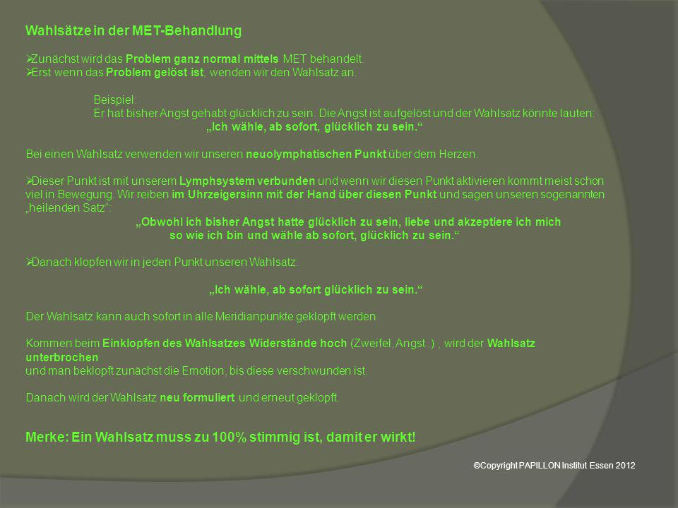 Wahlsätze in der MET-Behandlung