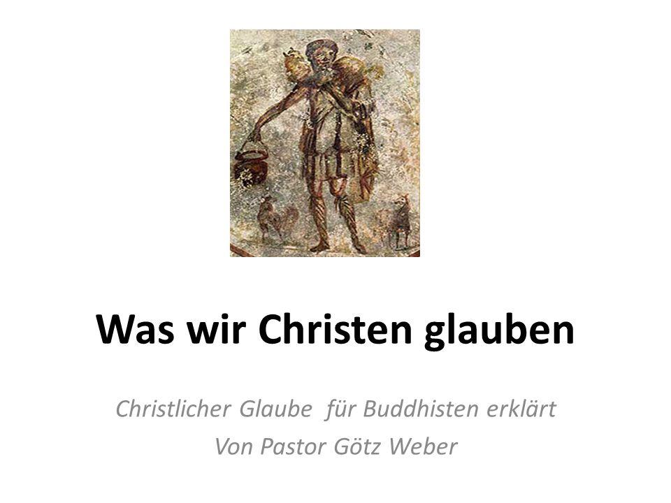 Was wir Christen glauben