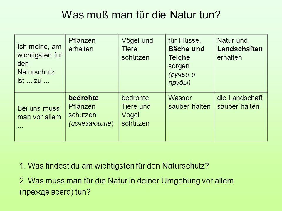 Was muß man für die Natur tun