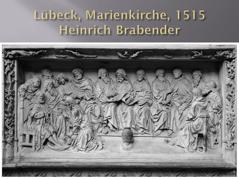 Lübeck, Marienkirche, 1515 Heinrich Brabender