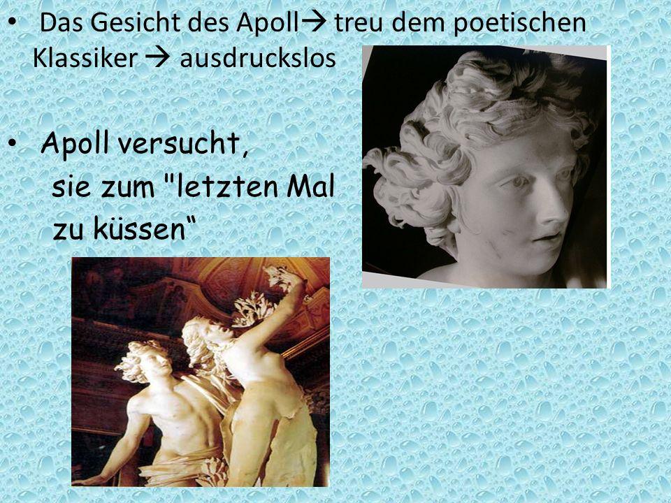 Das Gesicht des Apoll treu dem poetischen Klassiker  ausdruckslos