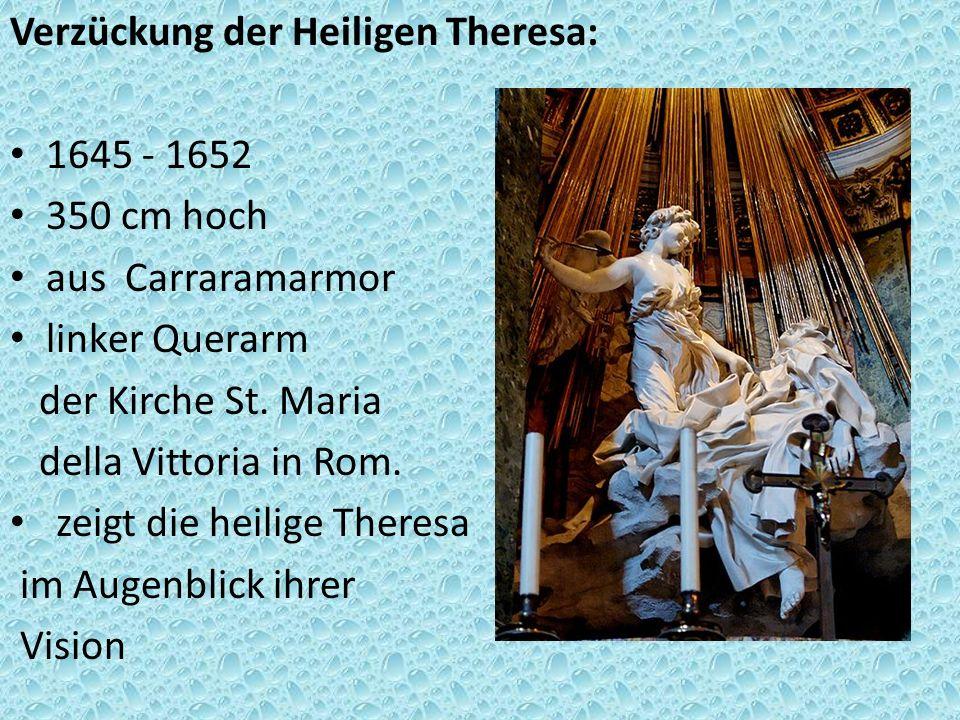Verzückung der Heiligen Theresa: