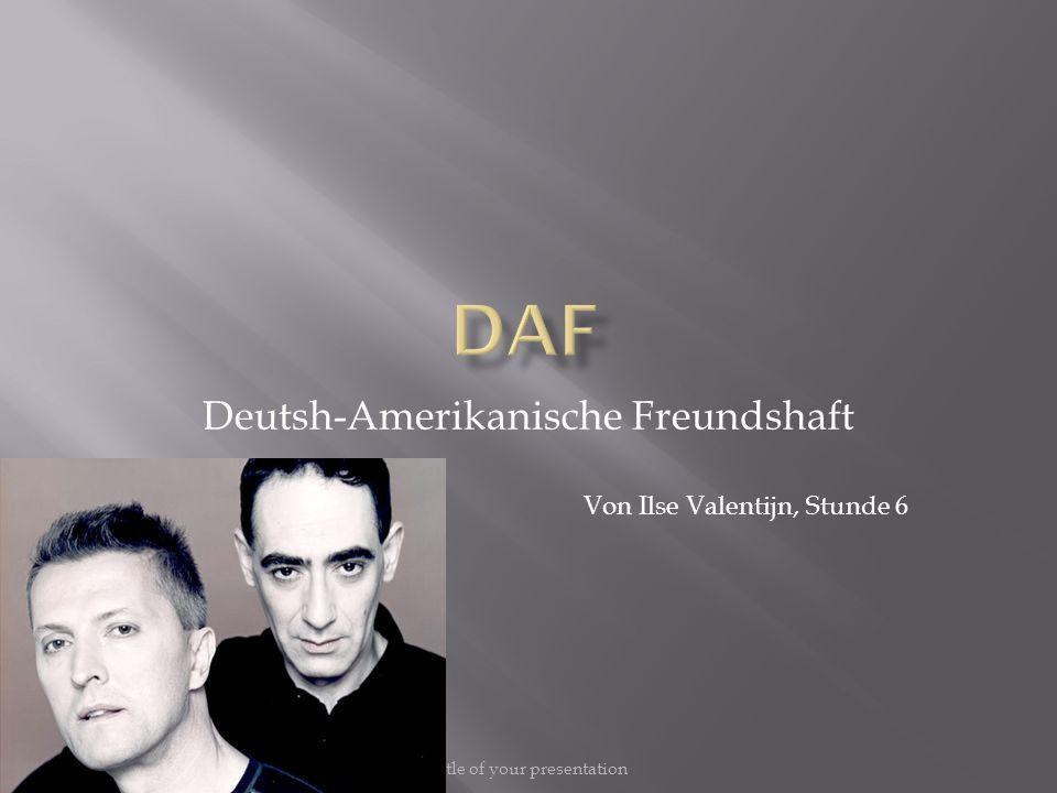 Deutsh-Amerikanische Freundshaft