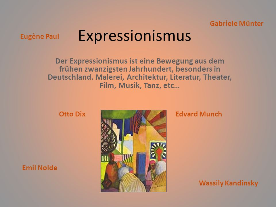 Expressionismus Gabriele Munter Eugene Paul Ppt Video Online