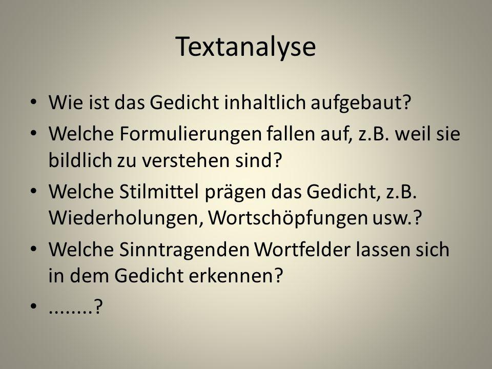Textanalyse Wie ist das Gedicht inhaltlich aufgebaut