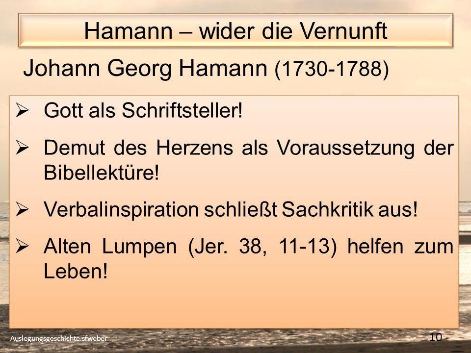 Hamann – wider die Vernunft