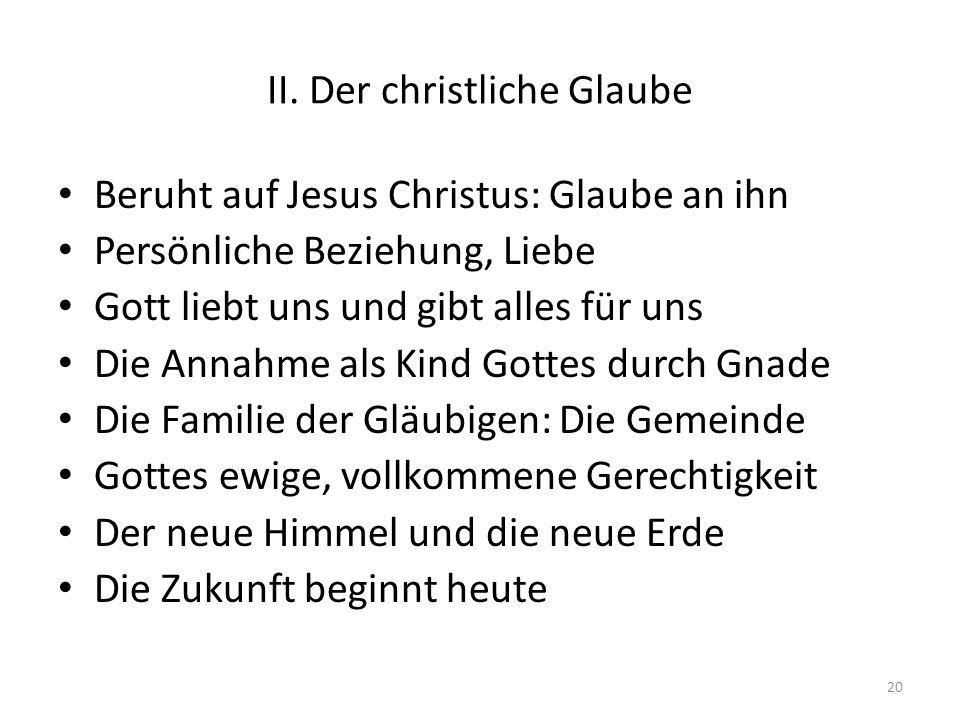II. Der christliche Glaube