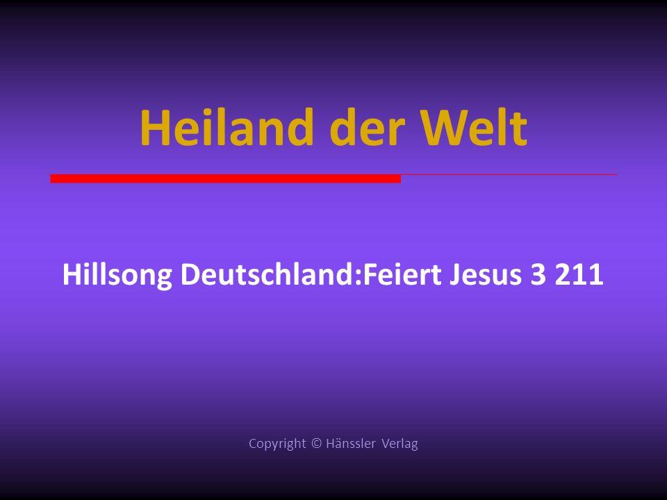 Hillsong Deutschland:Feiert Jesus 3 211