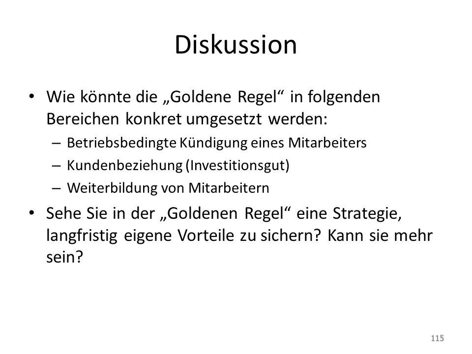 """Diskussion Wie könnte die """"Goldene Regel in folgenden Bereichen konkret umgesetzt werden: Betriebsbedingte Kündigung eines Mitarbeiters."""