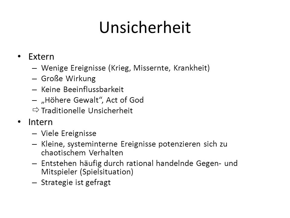 Unsicherheit Extern Intern