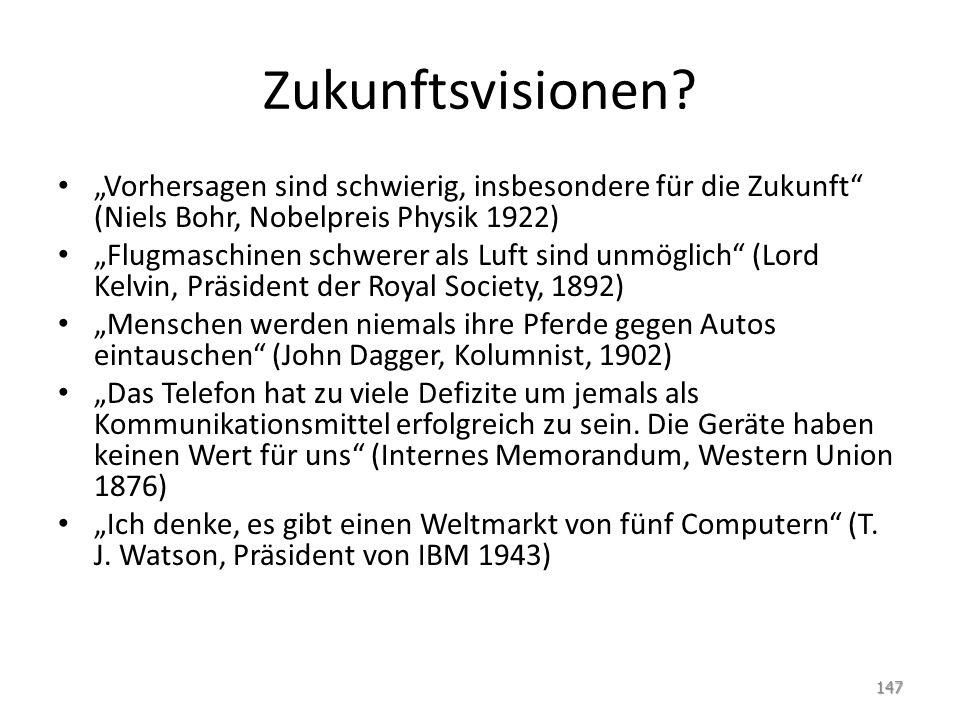 """Zukunftsvisionen """"Vorhersagen sind schwierig, insbesondere für die Zukunft (Niels Bohr, Nobelpreis Physik 1922)"""