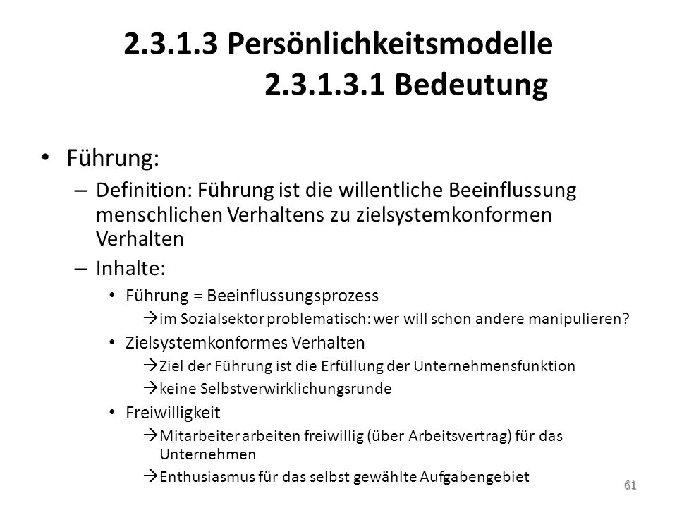 2.3.1.3 Persönlichkeitsmodelle 2.3.1.3.1 Bedeutung