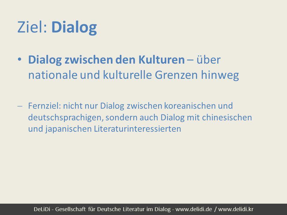 Ziel: Dialog Dialog zwischen den Kulturen – über nationale und kulturelle Grenzen hinweg.