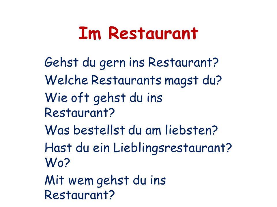 Im Restaurant Gehst du gern ins Restaurant