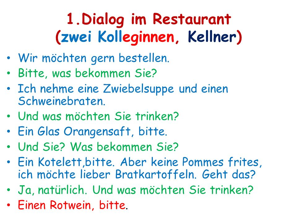 1.Dialog im Restaurant (zwei Kolleginnen, Kellner)