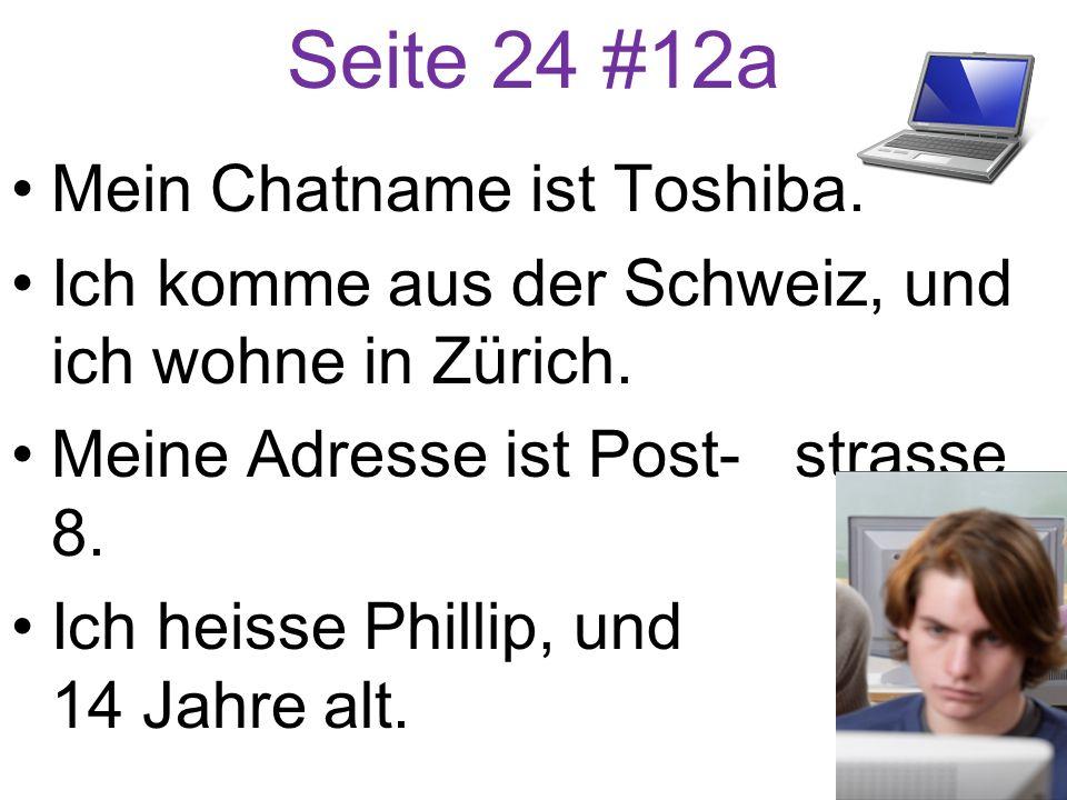 Seite 24 #12a Mein Chatname ist Toshiba.