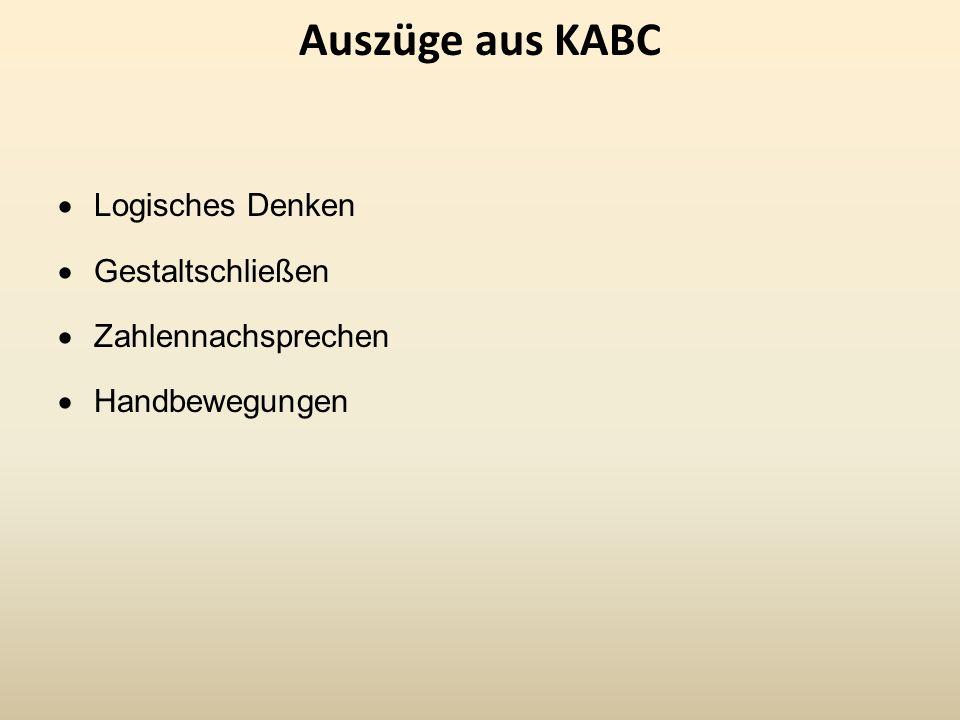 Auszüge aus KABC Logisches Denken Gestaltschließen Zahlennachsprechen