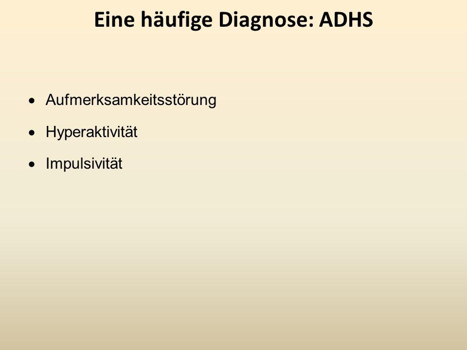 Eine häufige Diagnose: ADHS