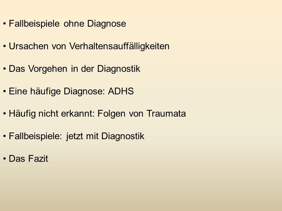 Fallbeispiele ohne Diagnose