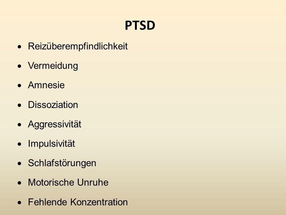 PTSD Reizüberempfindlichkeit Vermeidung Amnesie Dissoziation